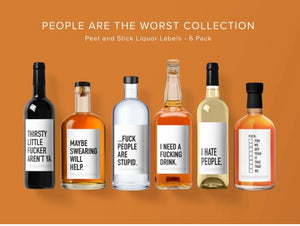 """People are the Worst"" Liquor Labels"
