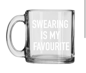 Swearing is my Favourite Mug