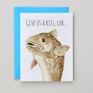 """Kiss The Cod"" Greeting Card"
