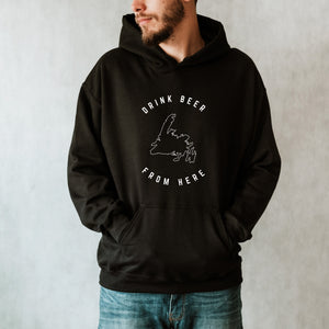 """Drink Beer From Here"" Unisex Hoodie"