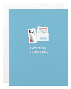 """Life Before Bills"" Card"