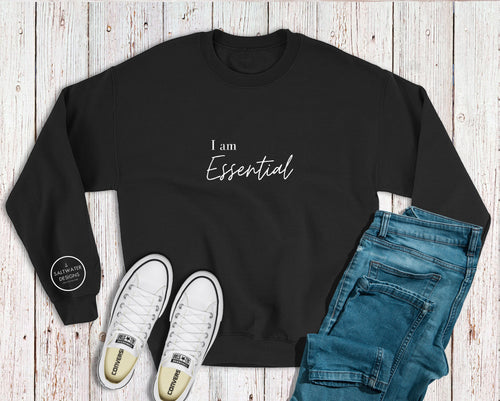 """I am Essential"" Crewneck Sweatshirt"