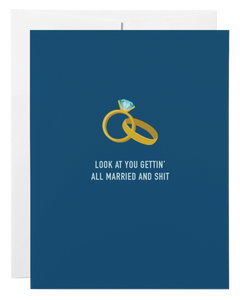 """Married and Shit"" Card"