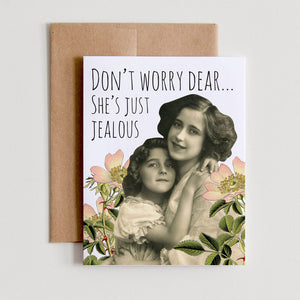 """Just Jealous"" Greeting Card"