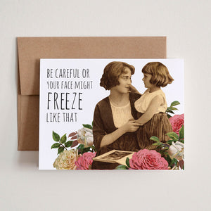 """Freeze Like That"" Greeting Card"