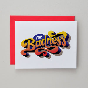 """For Badness"" Greeting Card"