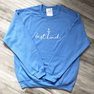 """Best Kind"" Crewneck Sweatshirt"