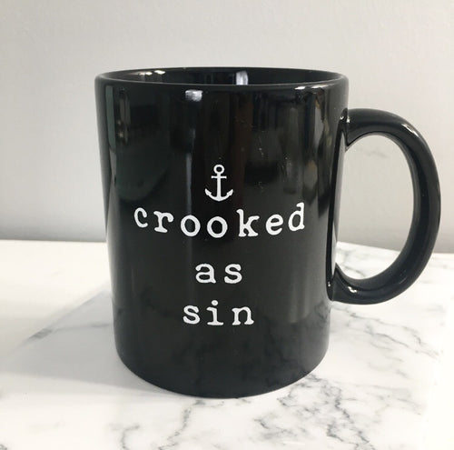 Crooked as Sin Mug in Black