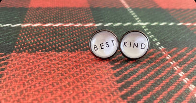 Best Kind Stud Earrings