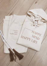 """Happy Mind, Happy Life"" Hoodie"