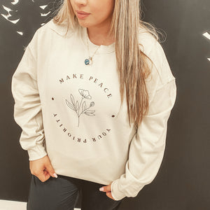 """Make Peace Your Priority"" Crewneck Sweatshirt"