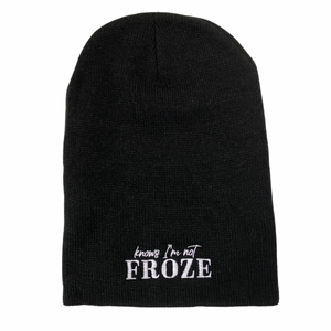 """Knows I'm Not Froze"" Slouchy Beanie"