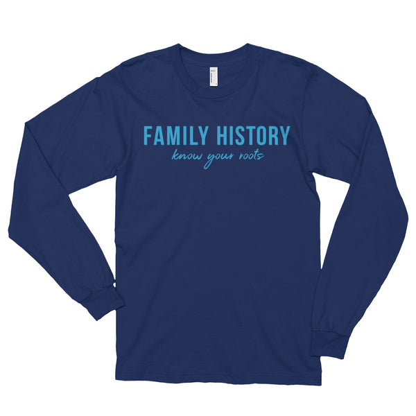 Know Your Roots Long Sleeved Tee