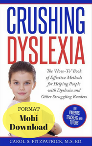 Crushing Dyslexia Book - E-Book Versions