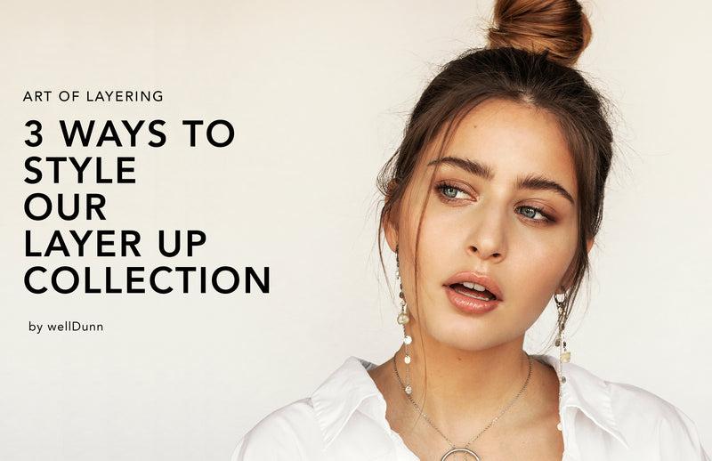 The Art of Layering: 3 ways to perfectly layer your jewelry