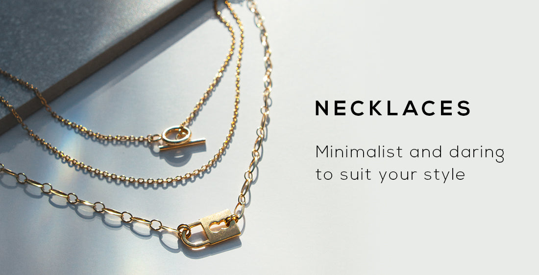 Collection banner for wellDunn jewelry's necklaces. Minimalist and daring to suit your style. Available in gold and silver. Canadian-made jewelry.
