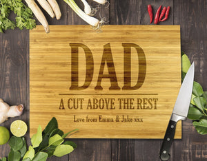 Dad A Cut Above The Rest Bamboo Cutting Board 8x11""