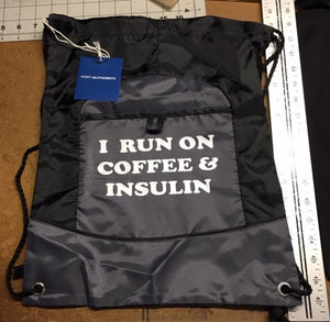 Diabetes Cinch Backpack, I RUN ON COFFEE & INSULIN