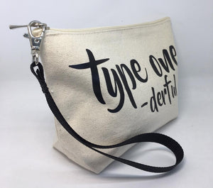Diabetes Supply Bag, Case, Pack, Pouch, Makeup bag, Tote, 'type one -derful'