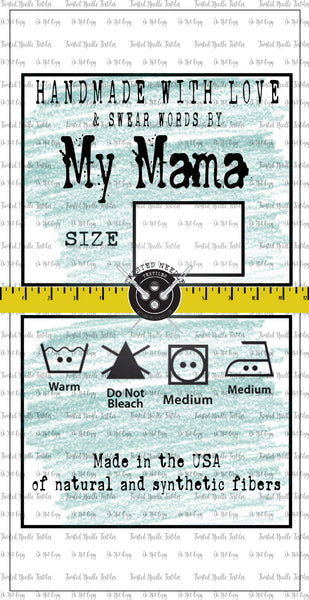 MY MAMA TAGS - SMALL BATCH PREORDER