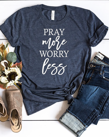 Pray More Tee, Tops - Trilogy Boutique