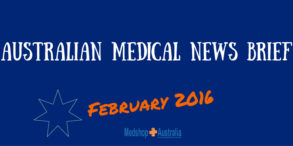Australian Medical News Brief Feb