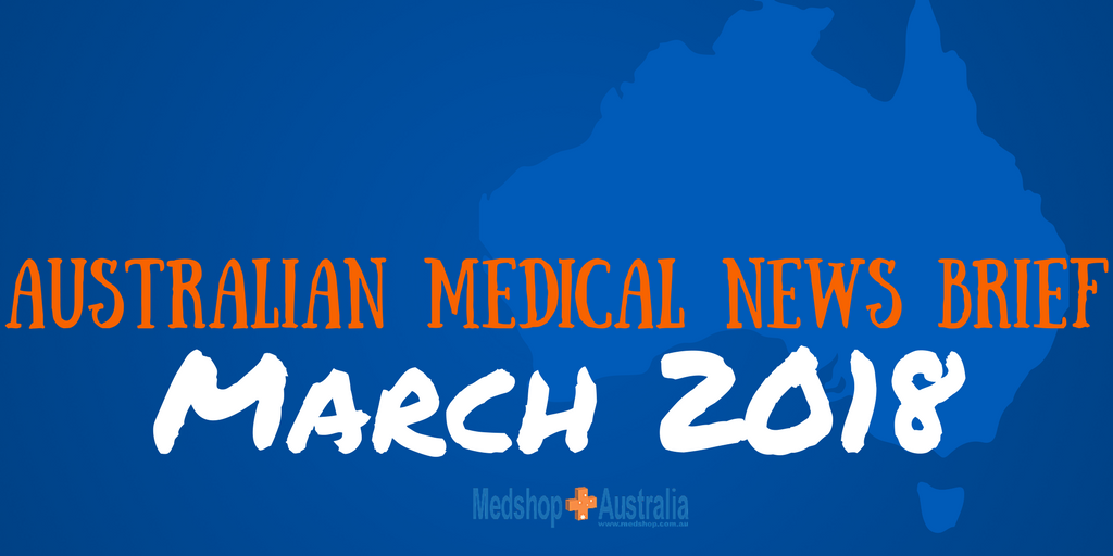 Australian Medical News Brief Mar 2018