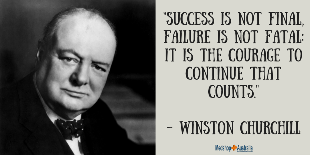 -Success is not final, failure is not fatal- it is the courage to continue that counts.- - Winston Churchill.png