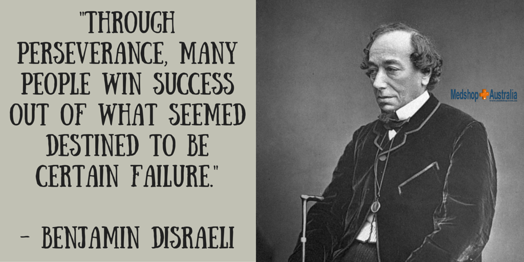 -Through perseverance, many people win success out of what seemed destined to be certain failure.- - Benjamin Disraeli.png