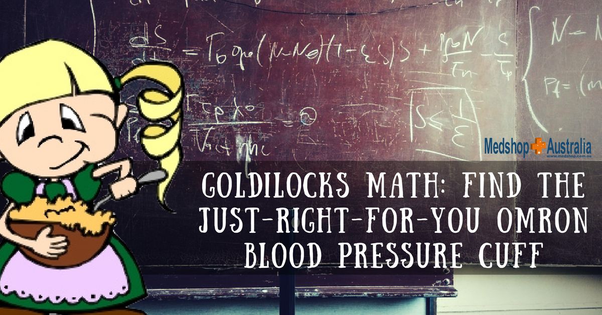 Goldilocks Math- Find The Just Right For You Omron Blood Pressure Cuff.png