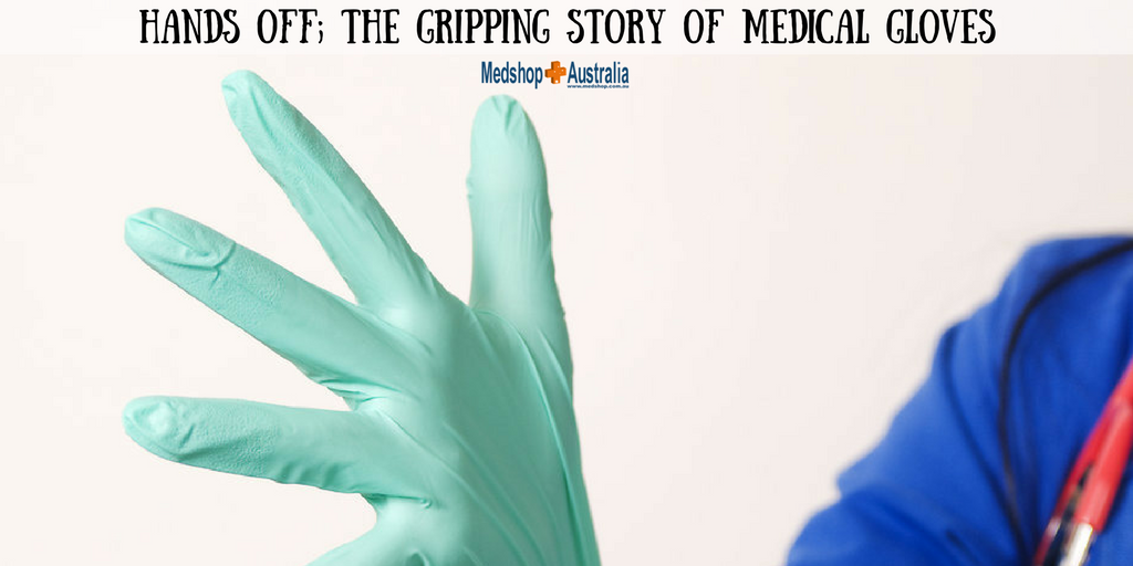 Hands Off; The Gripping Story of Medical Gloves.png