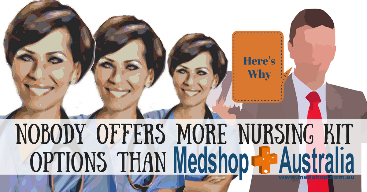 Nobody Offers More Nursing Kit Options Than Medshop Australia; Here's Why.png
