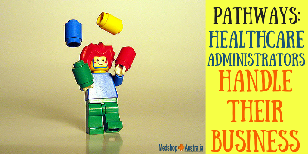 Pathways- Healthcare Administrators Handle Their Business.png