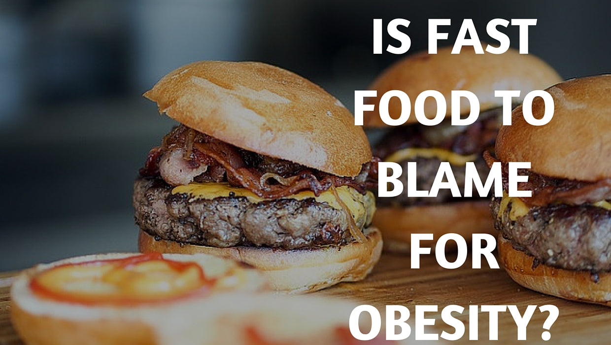is-fast-food-to-blame-for-obesity