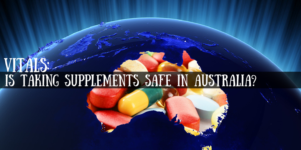 Vitals- Is Taking Supplements Safe in Australia-.png