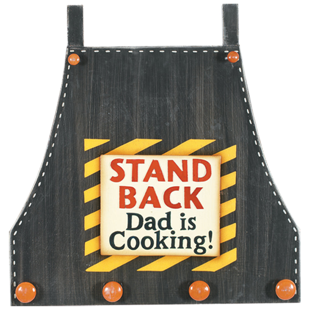 STAND BACK -DAD IS COOKING
