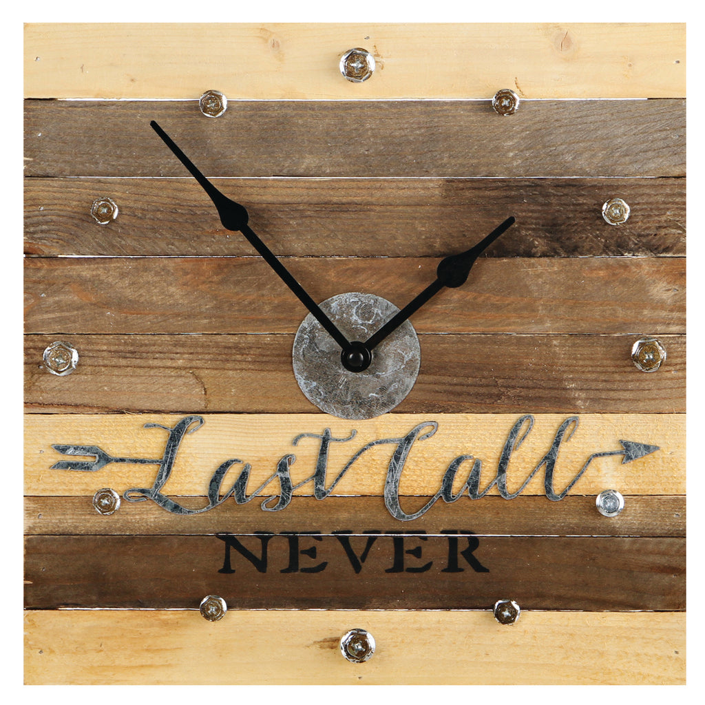 LAST CALL NEVER CLOCK