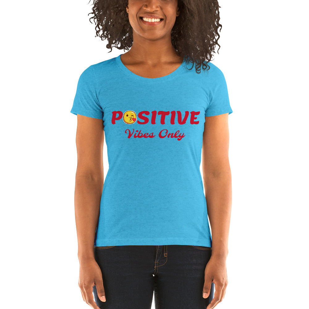 Positive Vibes Only Ladies'  short sleeve t-shirt - Making Moves Daily