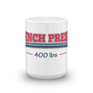 Bench Press Mug - Making Moves Daily