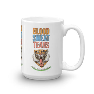 Blood Sweat & Tears Tiger Mug - Making Moves Daily