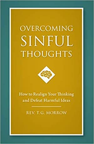 Overcoming Sinful Thoughts