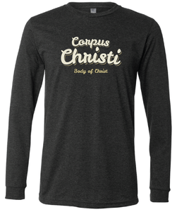 Corpus Christi- Dark Grey Heather Long Sleeve