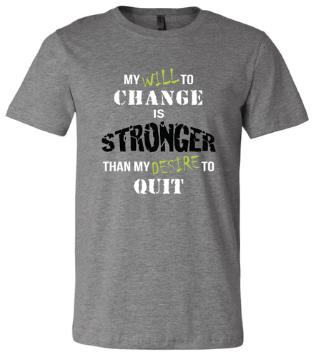 Will to Change T-Shirt- Rugged