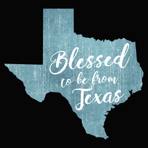 Blessed to be from Texas- Blue Cursive