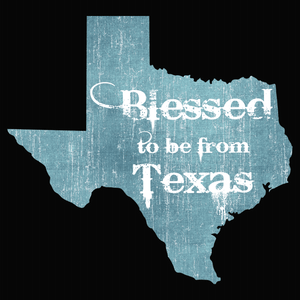 Blessed to be from Texas- Blue Rugged