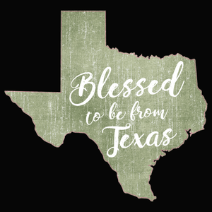 Blessed to be from Texas- Green Cursive