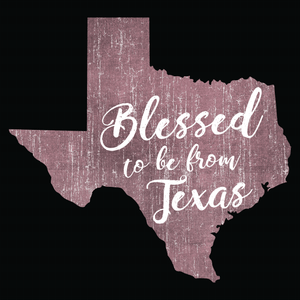 Blessed to be from Texas- Maroon Cursive