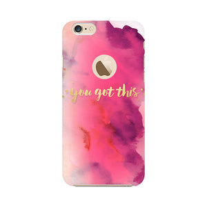 You Got This Apple Apple iPhone 6s with Apple hole Mobile Back Case