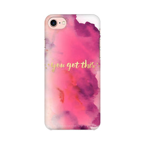 You Got This Apple iPhone 8 Mobile Back Case