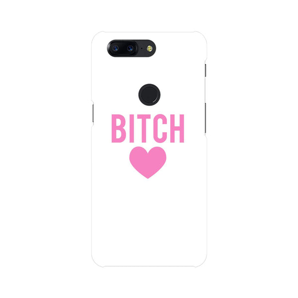 Bitch Love OnePlus 5T Mobile Back Case - JumboShoppers